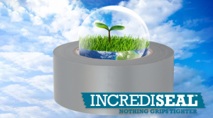 IncrediSeal Environmentally Friendly Tapes